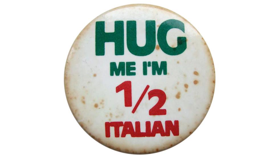 Hug Me, I'm Half Italian Pin