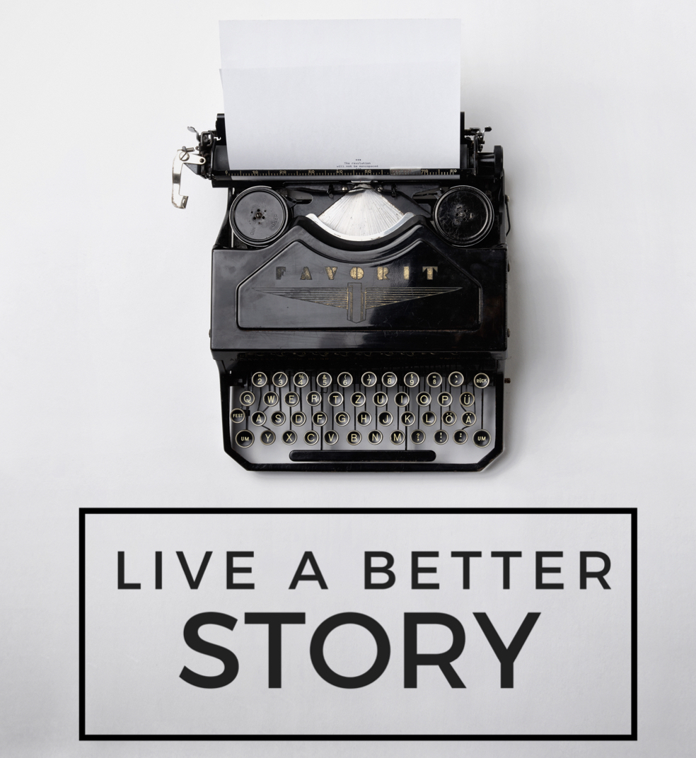 Live a Better Story Options.002.jpeg