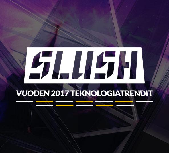 Slushin jälkipuinti: Vuoden 2017 teknologiatrendit 05.12.2016