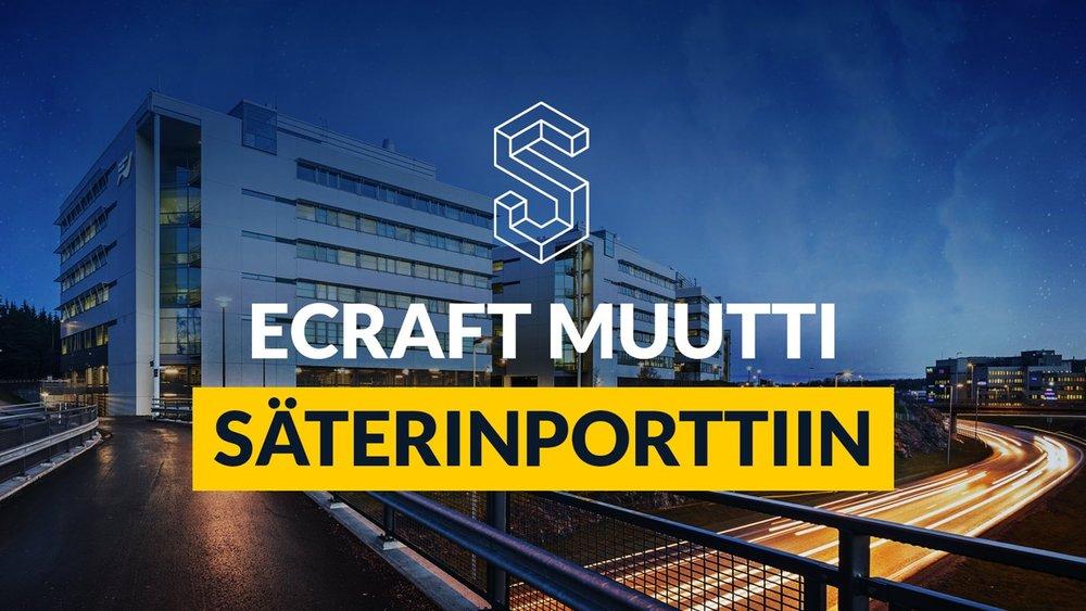 eCraft-muutti-säterinporttiin