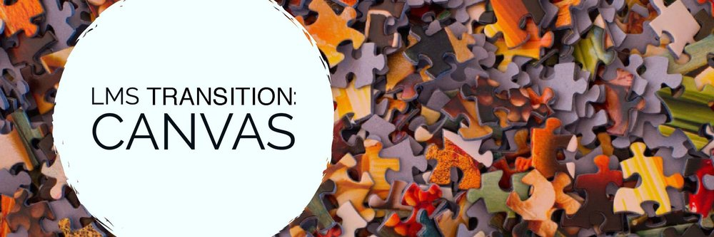 LMS TRANSITION: CANVAS