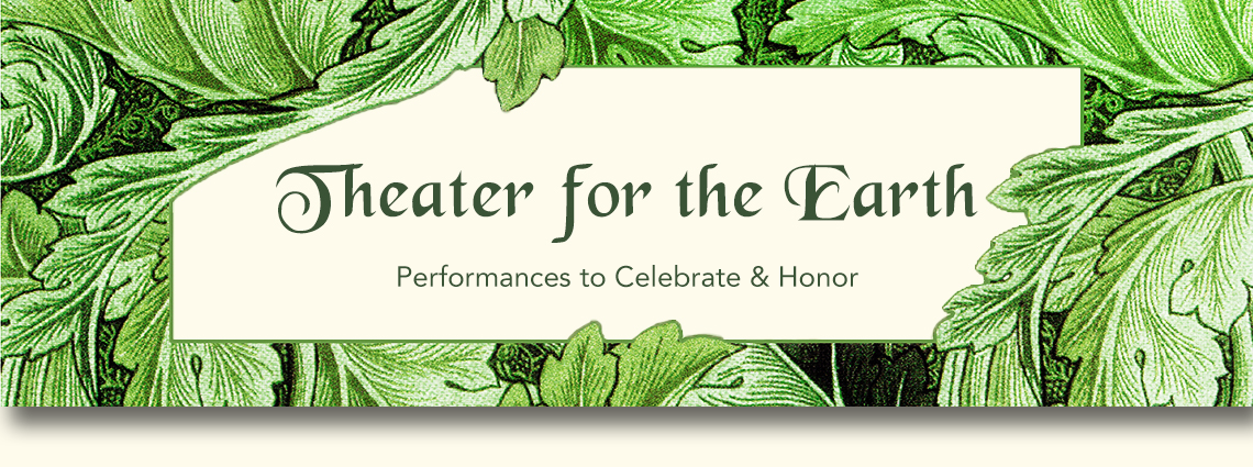 Theater for the Earth