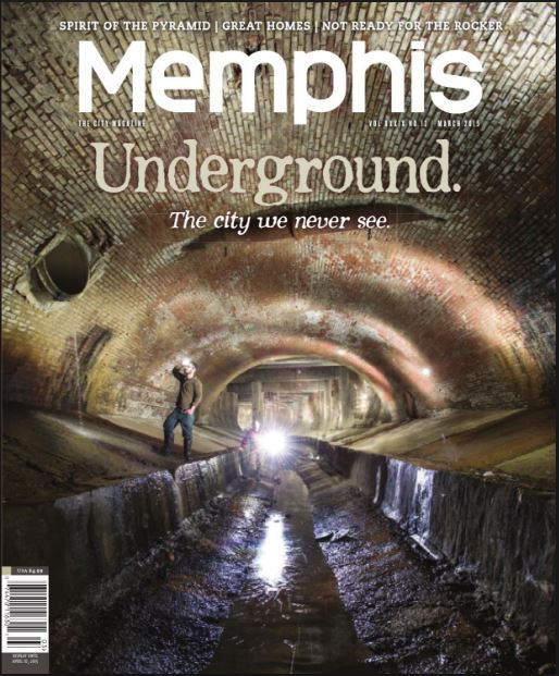 """Memphis Underground: The City We Never See""  -Memphis Magazine"