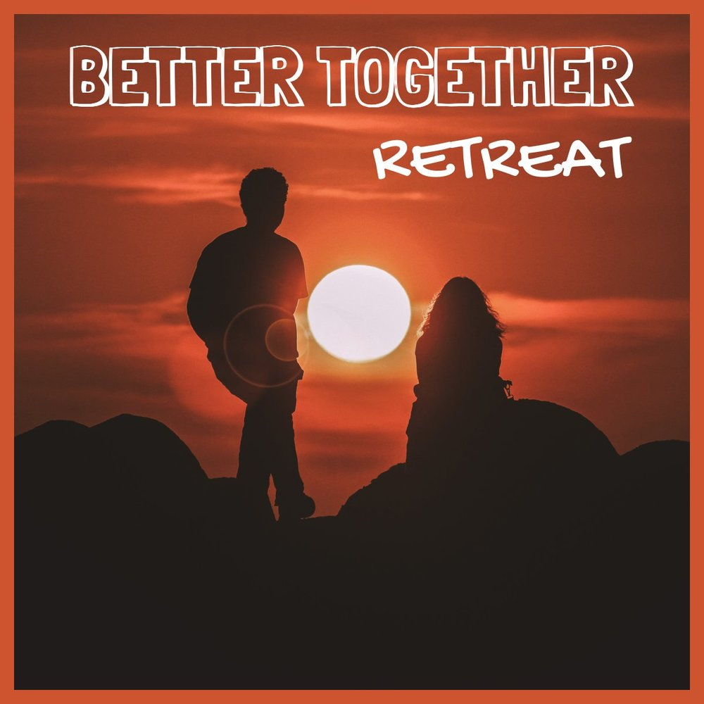 Better Together Retreat graphic(2).jpg