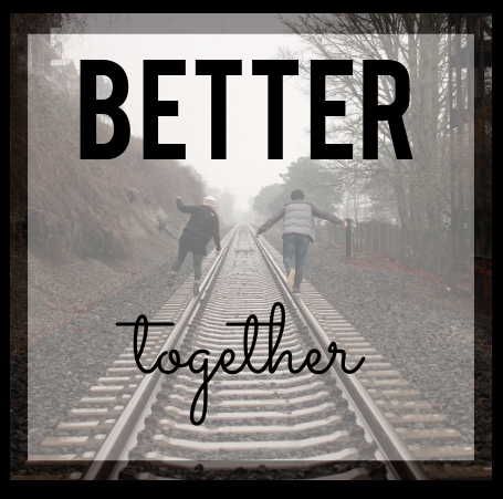 Better Together Graphic.png