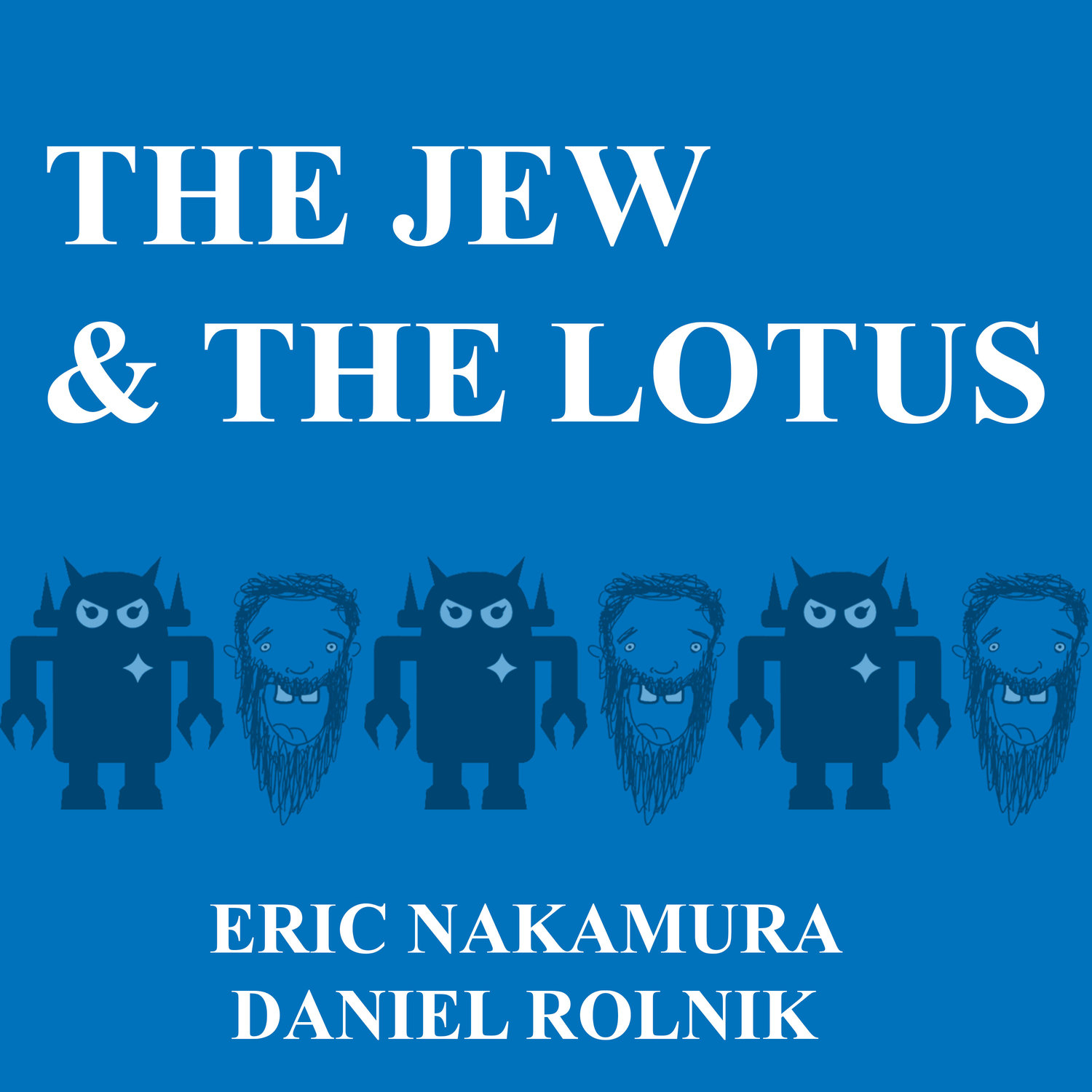 Podcast - The Jew and The Lotus