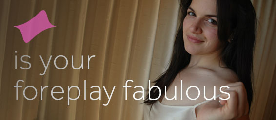 foreplay-fabulous