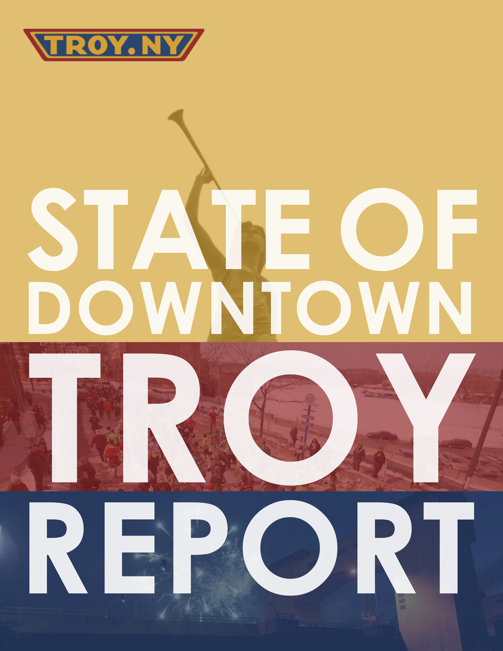 2016 State of Downtown Troy Report