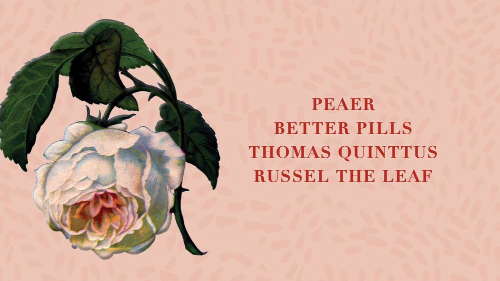 Peaer / Better Pills / Thomas Quinttus / Russel the Leaf @ Superior Merchandise Co. (147 4th Street)