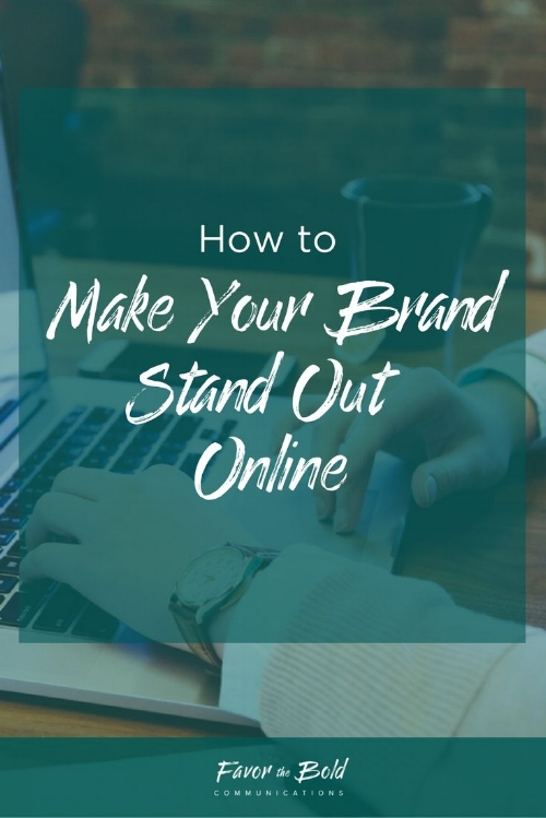 How to make your brand stand out online