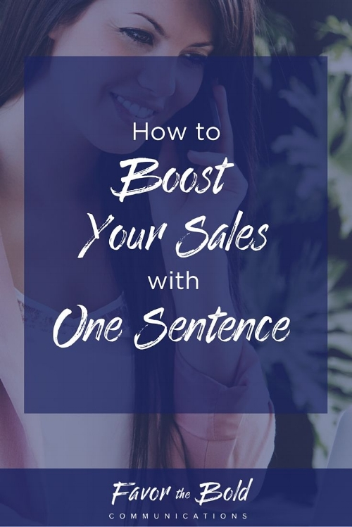 How to increase your sales with one sentence