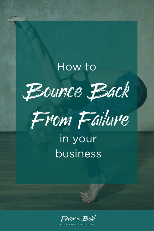 How to bounce back from failure in your business