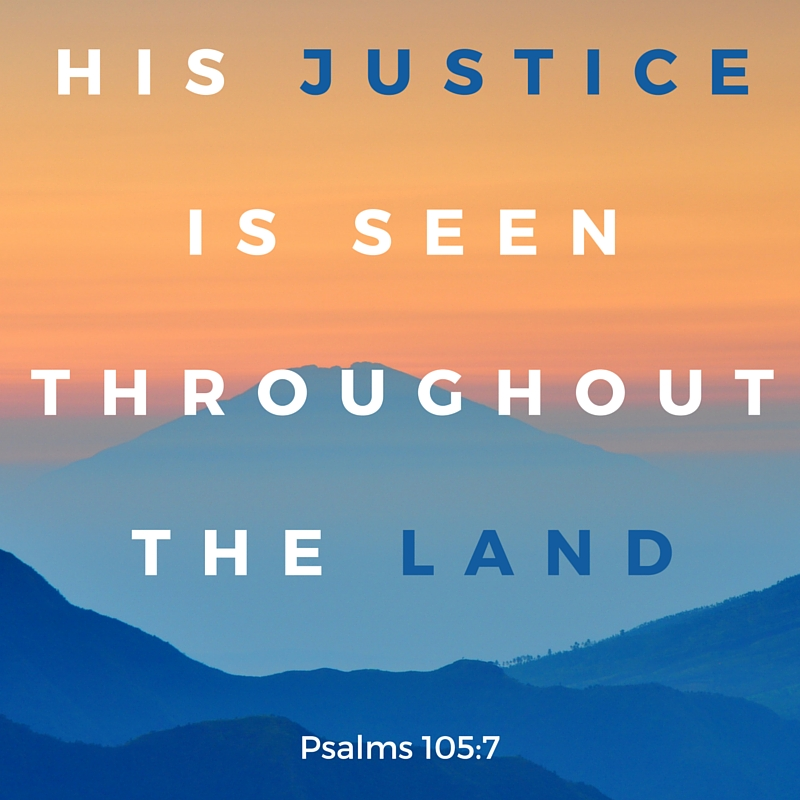 His Justice is seen throughout the land.jpg