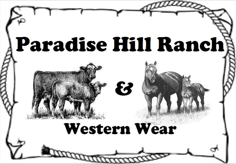 Paradise Hill Ranch and Western Wear-  No Address .jpg