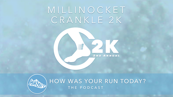 Register to run the 2ND ANNUAL CRANKLE 2K in MILLINOCKET, ME