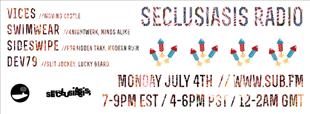 Seclusiasis_4thJuly