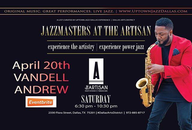 This Saturday! @uptownjazzfest @theartisandallas . . . . #thisisdallasjazz #jazz #vandellandrew #uptownjazzdallas #theartisan #theartisandallas #saxophonist #dallas