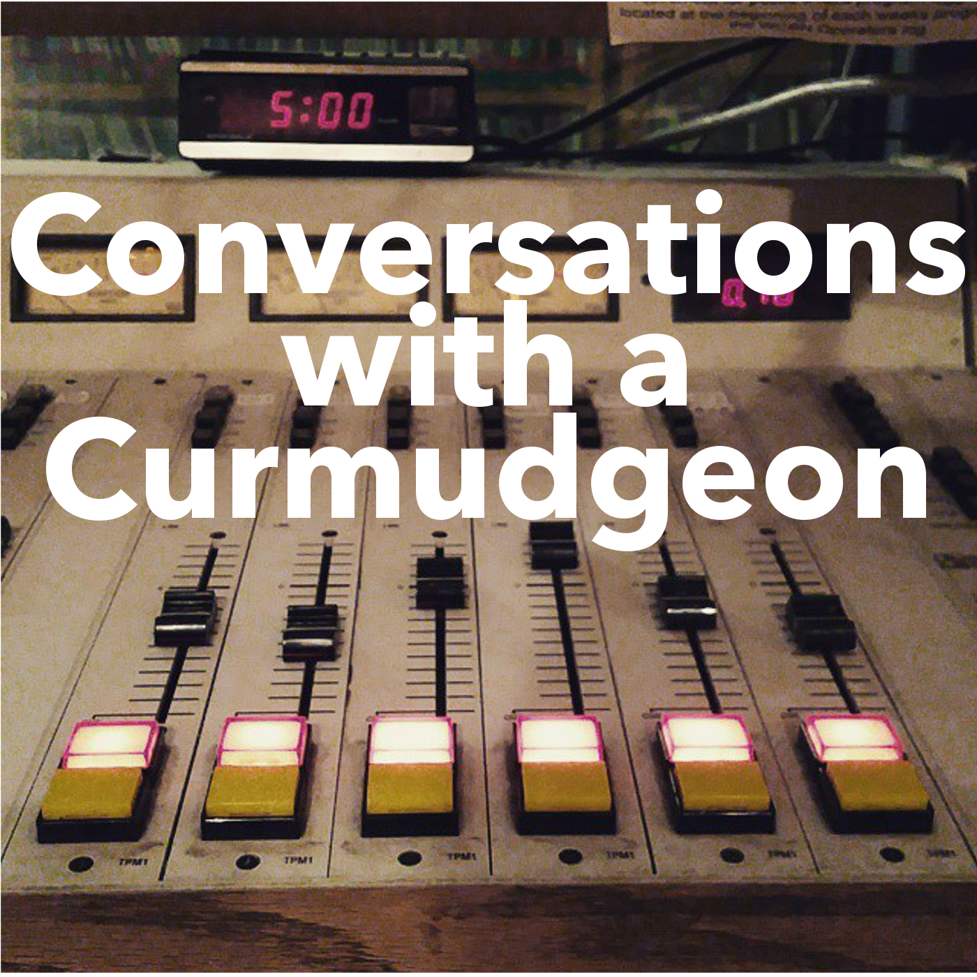 Conversations with a Curmudgeon - Trying Not to Swear