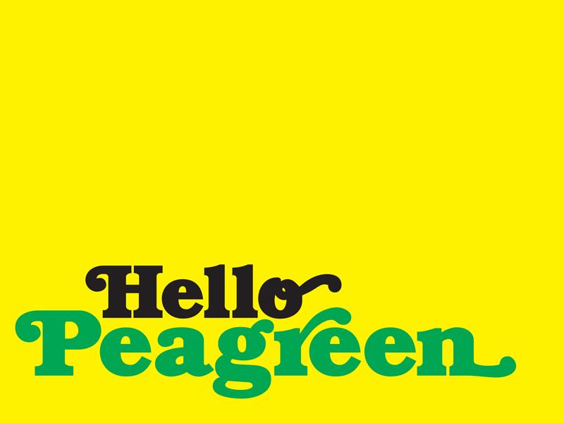 Hello Peagreen, Brighton.