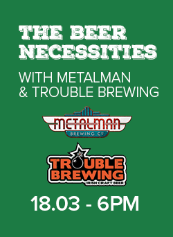 beer necessities talk metalman and trouble brewing friday march 18th 6pm