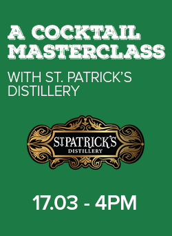 cocktail masterclass with st patricks distillery, thursday march 17th 4pm