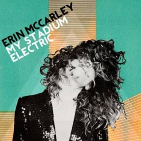 "ERIN MCCARLEY ""STADIUM ELECTRIC"""