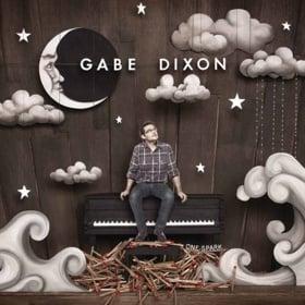 "GABE DIXON ""ONE SPARK"""