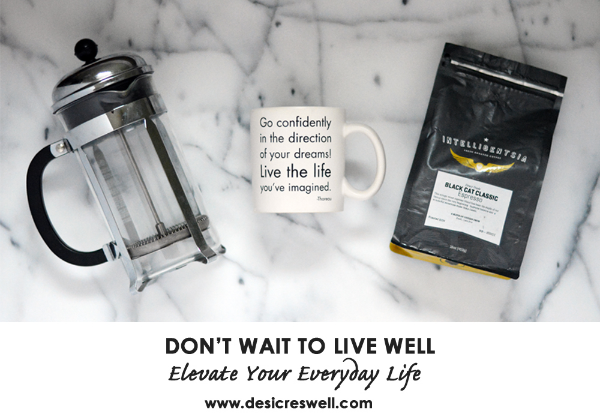 How to Elevate Your Everyday Life