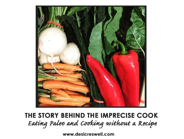 Imprecise Cook Paleo Diet Cooking without Recipe