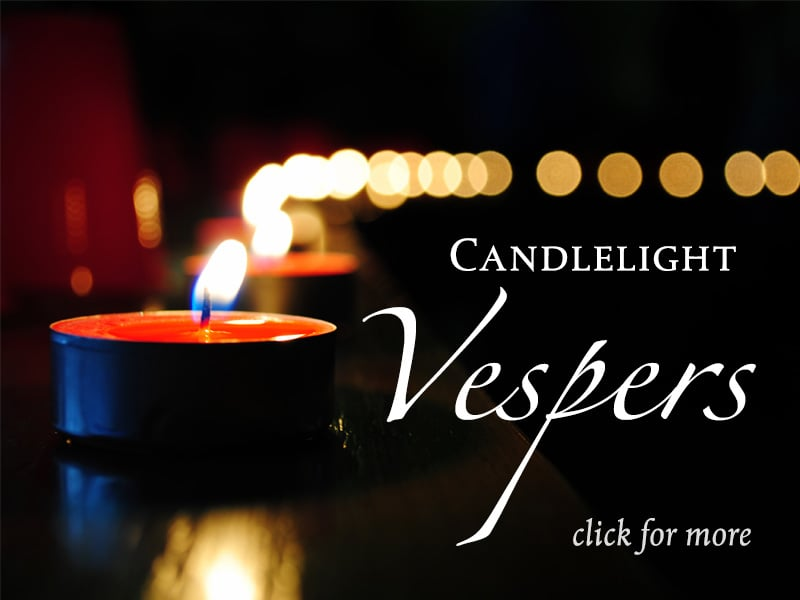 Candlelight Vespers