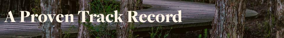 A Proven Track Record