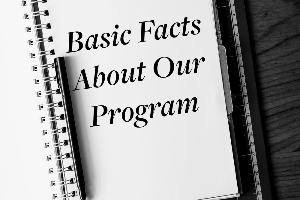 Basic Facts About Our Program