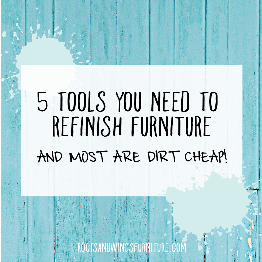 tools to refinish furniture
