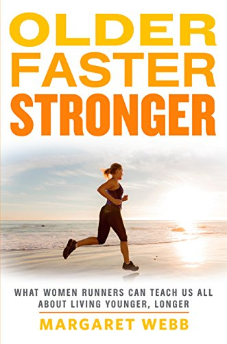 3) Older, Faster, Stronger - by Margaret WebbThis book is one part personal quest to discover running after 50, and one part investigation into the running boom that teaches how to be fitter, stronger, faster. Margaret is a former smoker-turned-marathon-runner who now runs with the elite older women. It's an eye-opener!