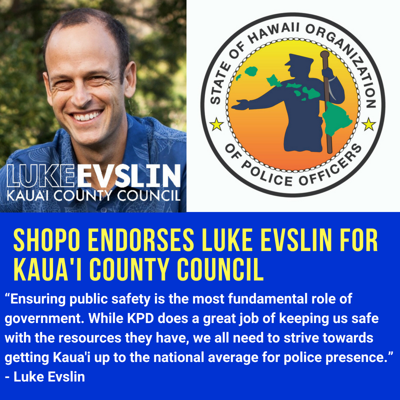 SHOPO Endorses Luke Evslin for Kaua'i County Council.jpg