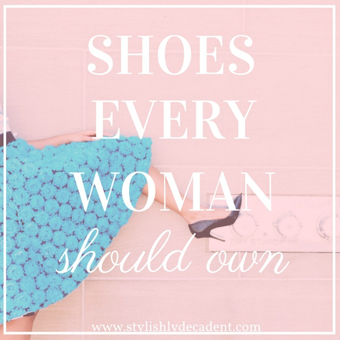 Shoes Every Woman Owns