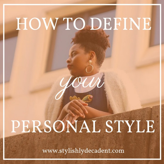 Define Your Personal Style