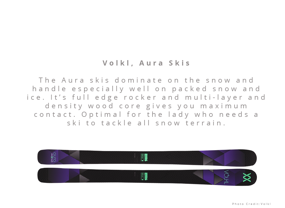 All Mountain: Volkl, Aura Skis