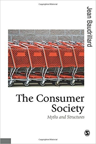 baudrillard, consumer society.jpg