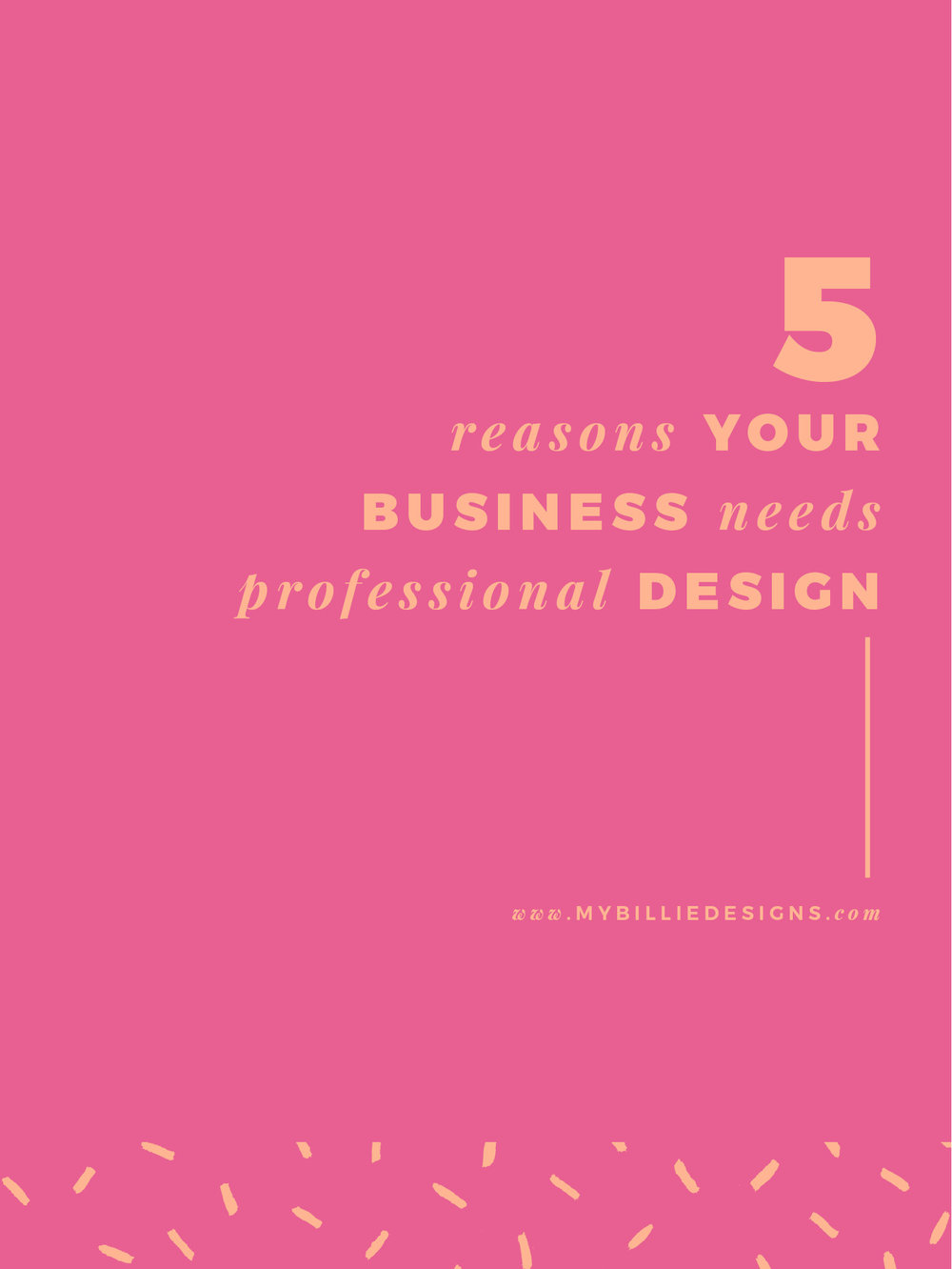 5 Reasons Your Business Needs Professional Design. Click through to read →