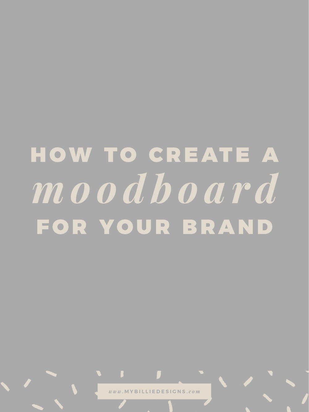 How to create a moodboard for your brand and business. Click through to read →