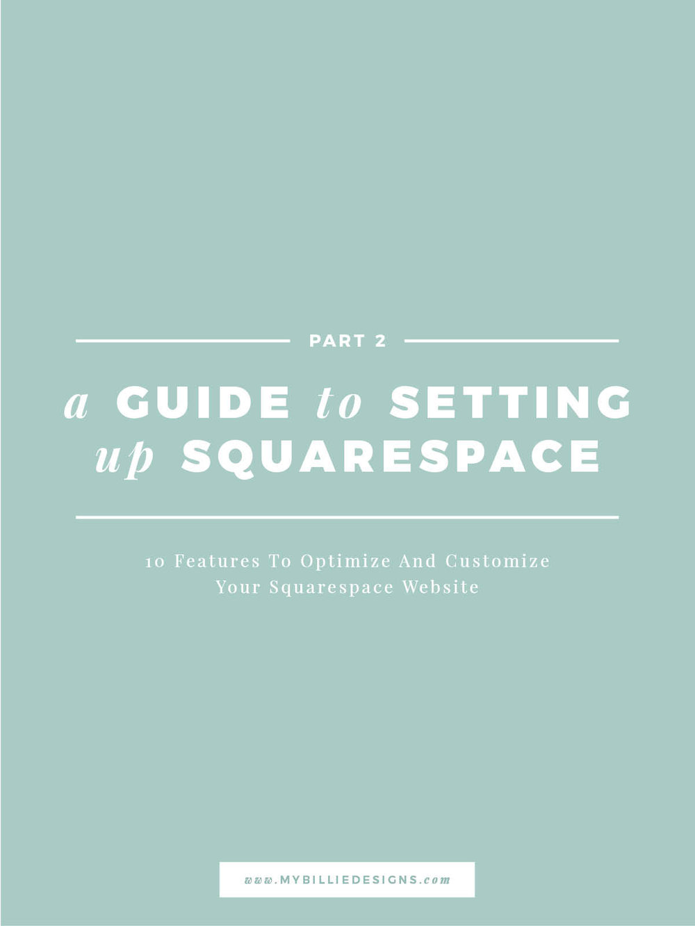 A guide to setting up your Squarespace website (Part 2).jpg