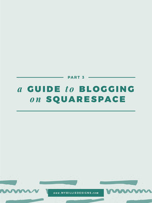 ec4b3069f73 The Ultimate Guide To Setting Up Your Shop In Squarespace — My ...