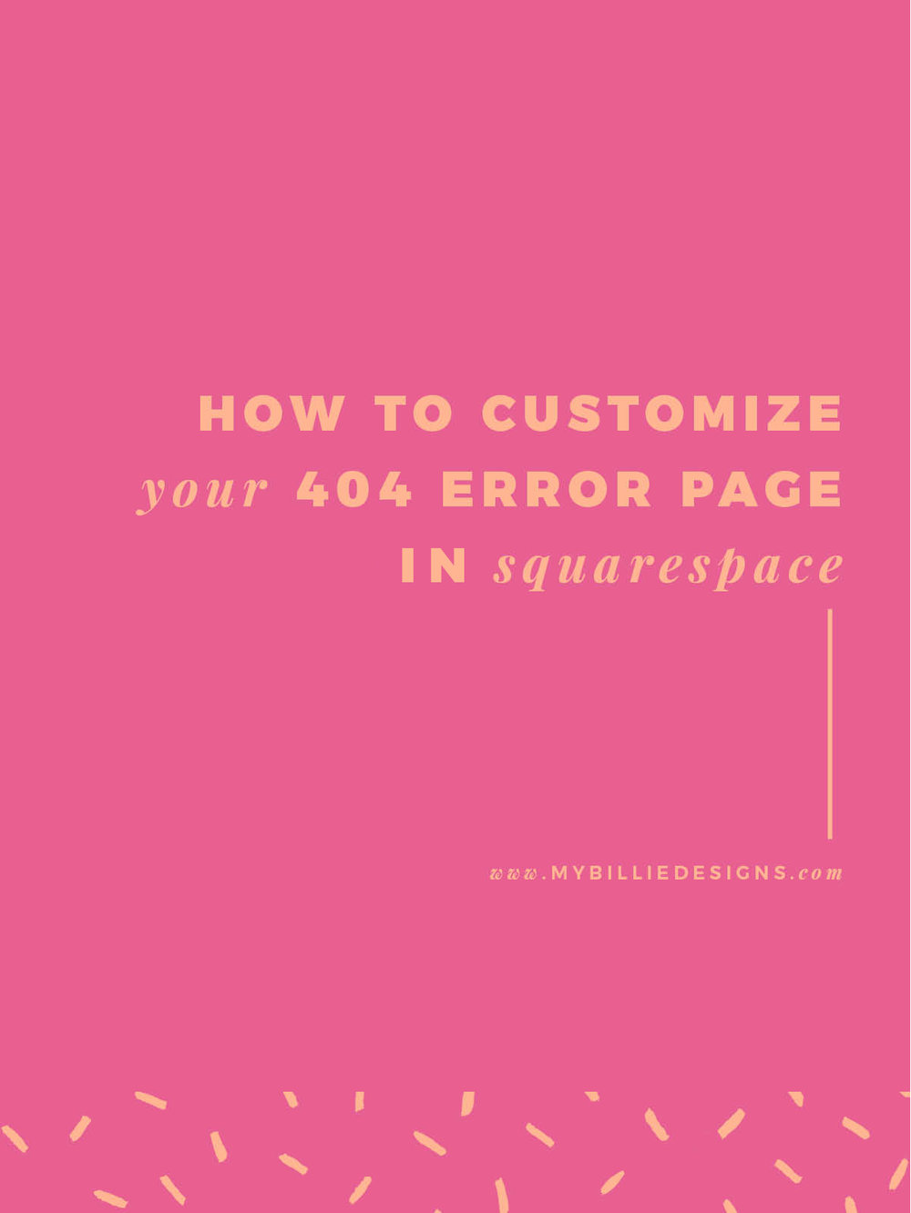 How To Customize Your 404 Error Page In Squarespace --> Click through for full post!