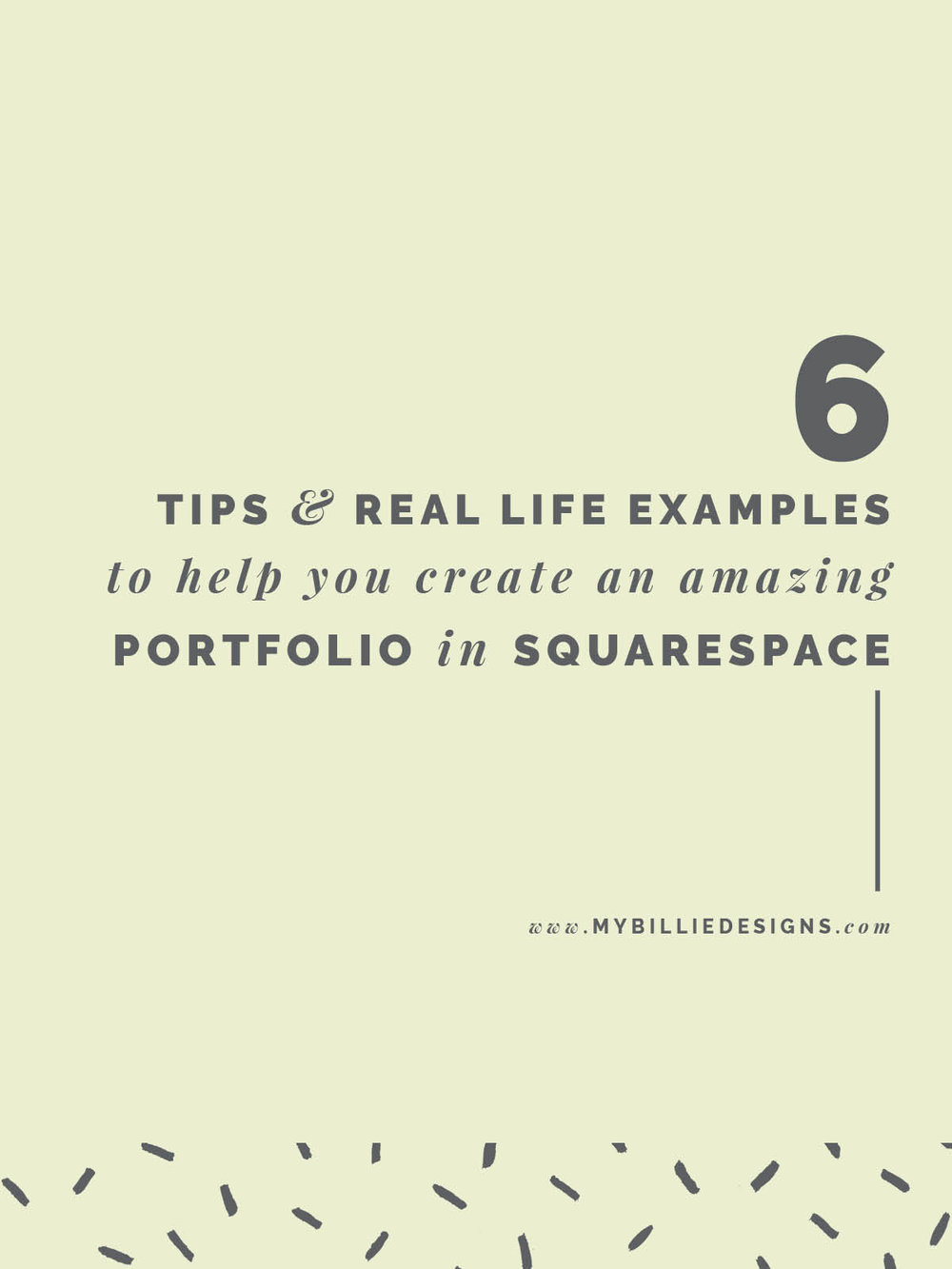 6 Tips + Real Life Examples To Help You Create An Amazing Portfolio In Squarespace --> Click through for full post!