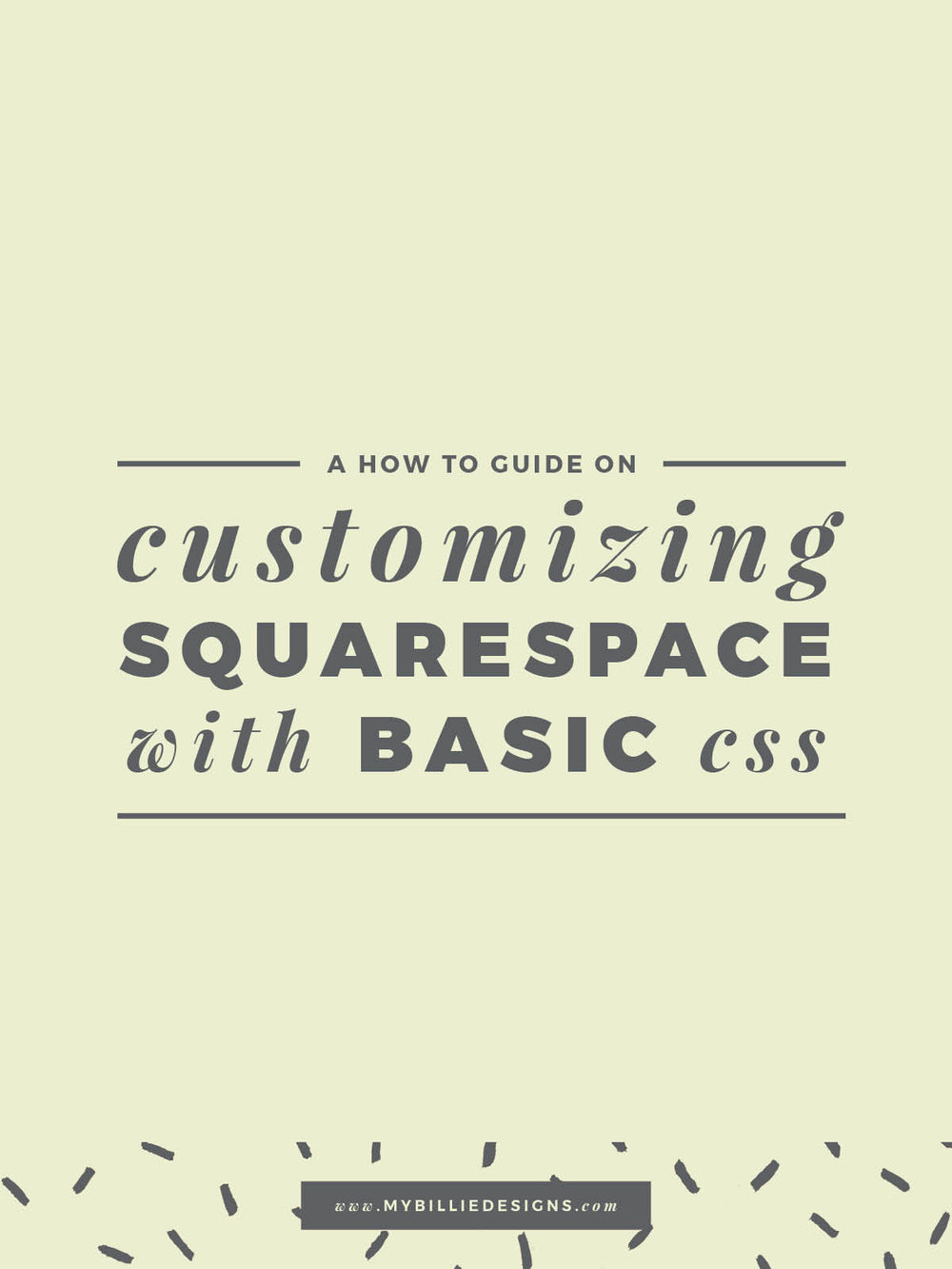 Tips and tricks to customize your Squarespace website with simple CSS. Click through to read →