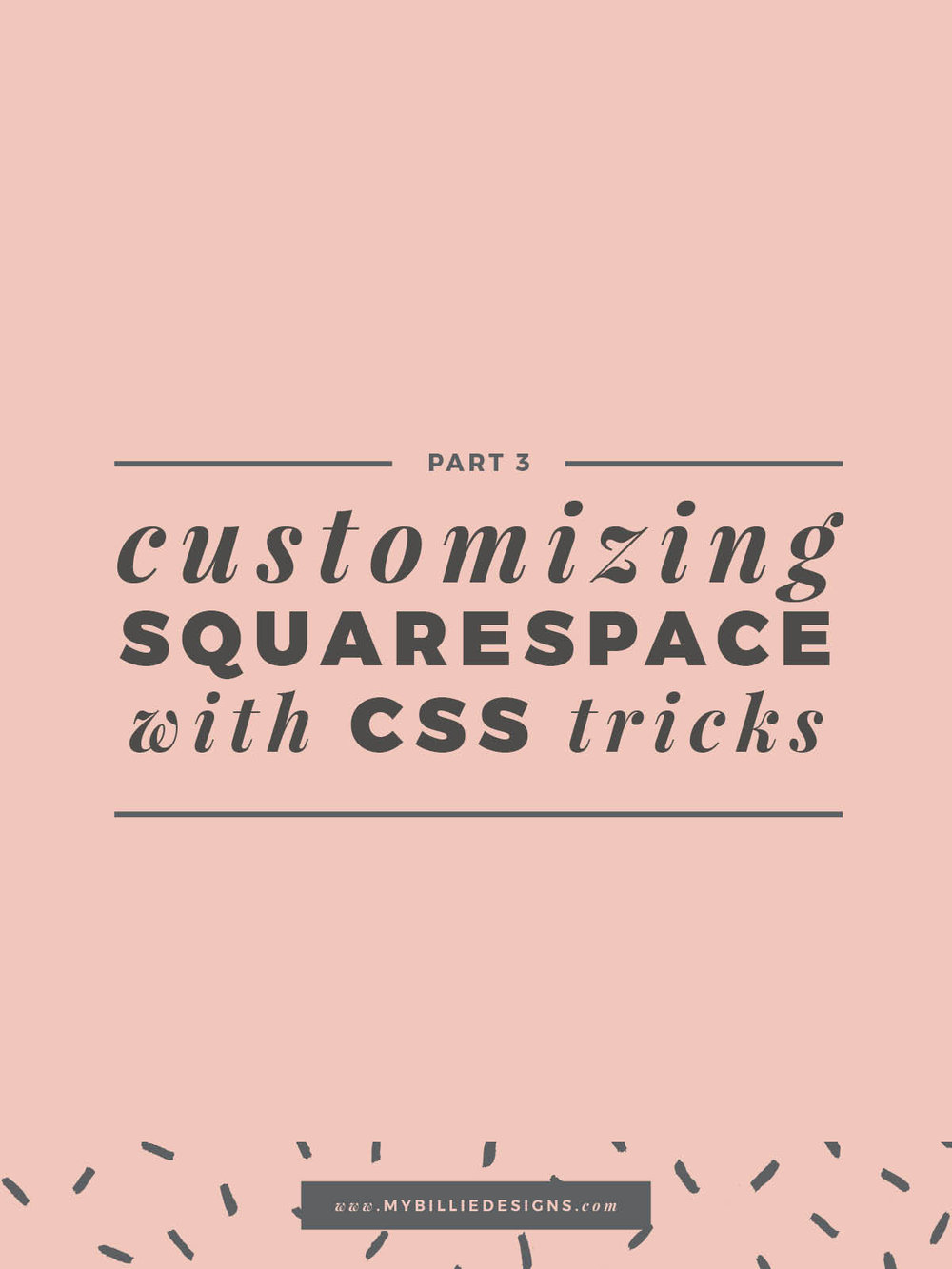 Customizing Squarespace With CSS Part 3 → click through for the full post!
