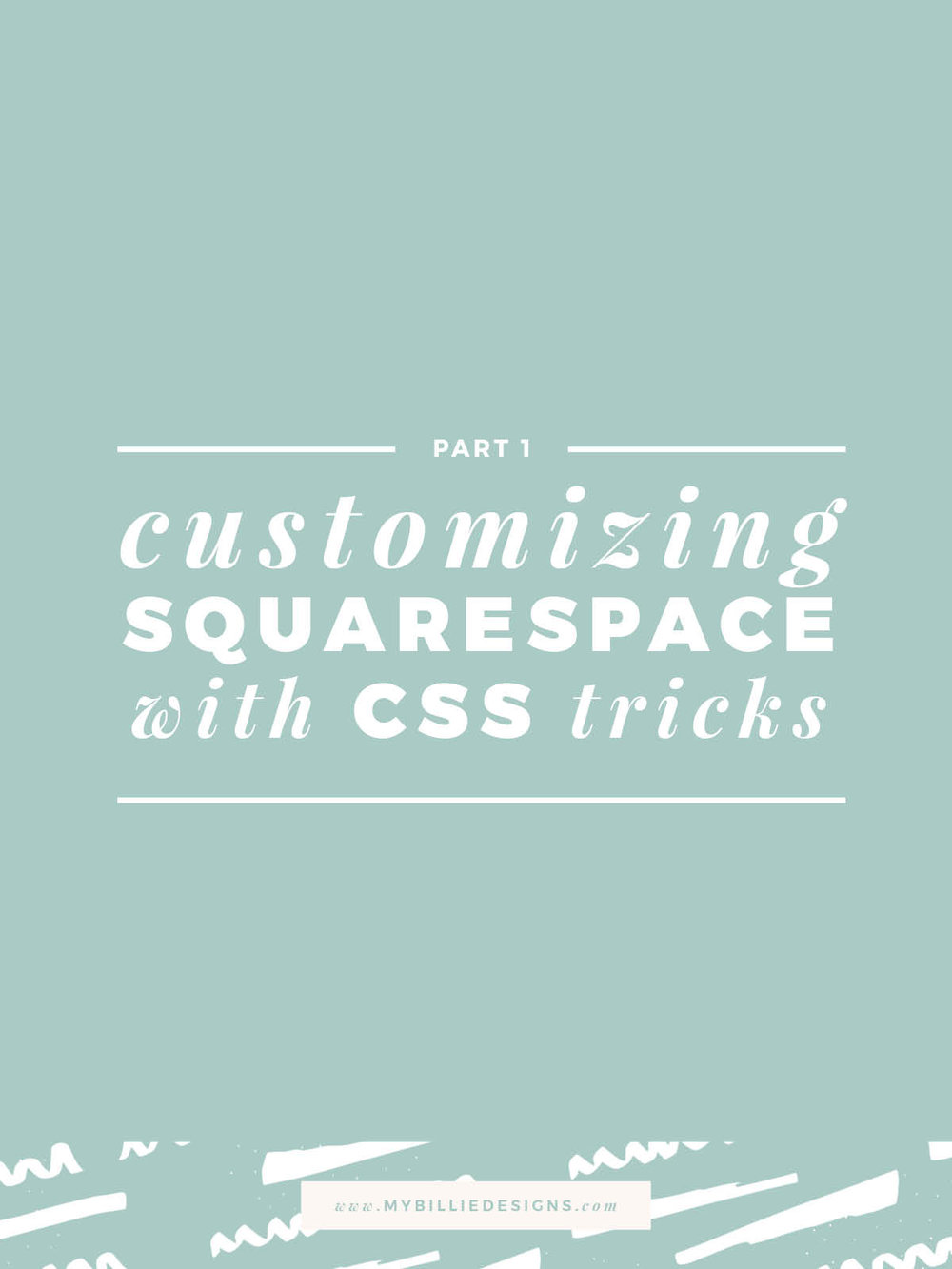 Customizing Squarespace With CSS Part 1.jpg