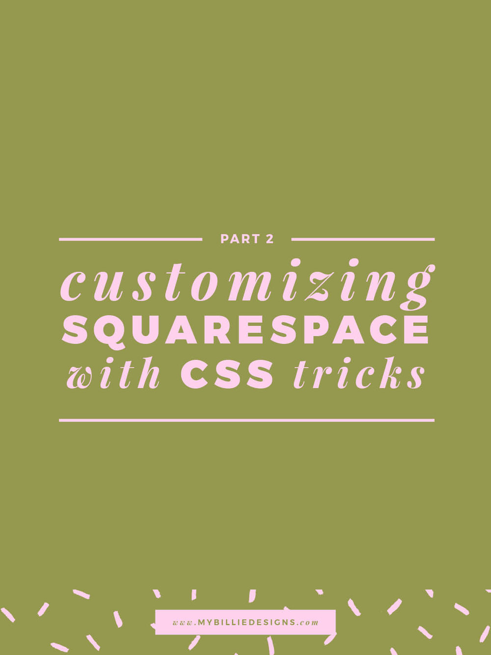 Customizing Squarespace with CSS Tricks Part 2.jpg