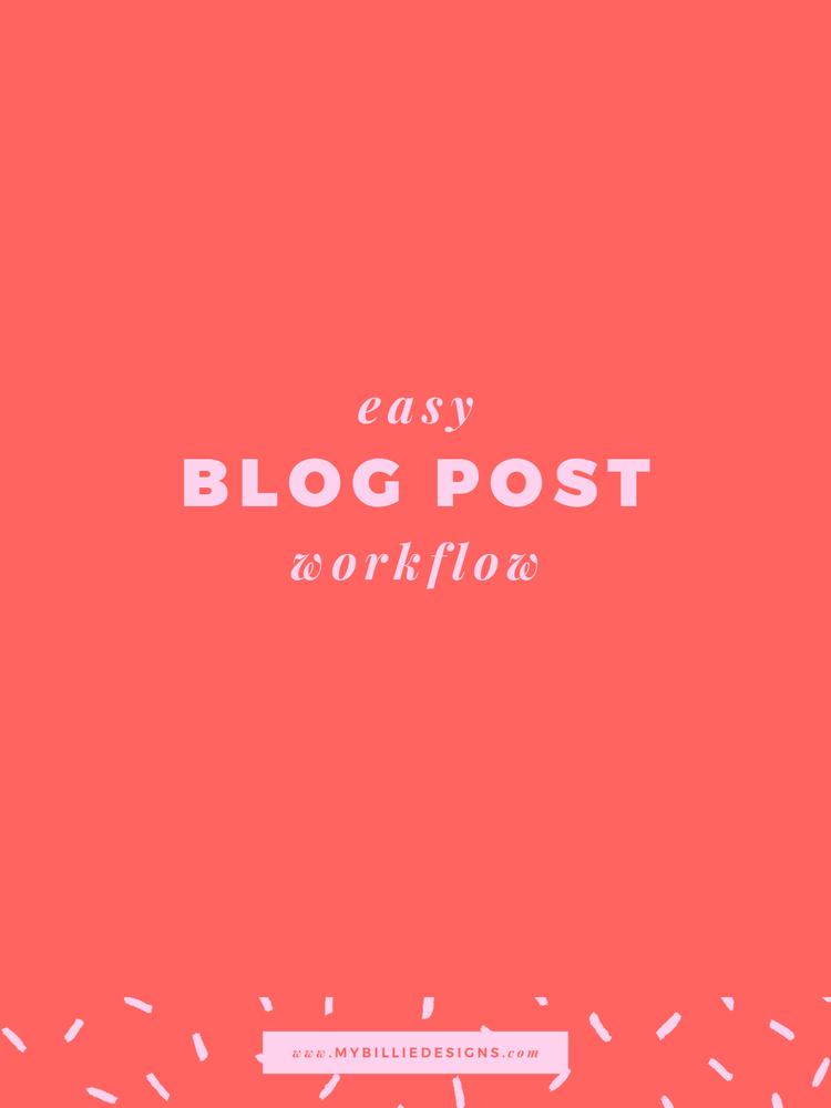 easy blog post workflow my billie designs minneapolis graphic